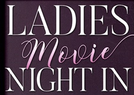 Ladies Movie Night In