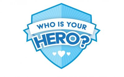 WHO IS YOUR CHILD'S HERO?